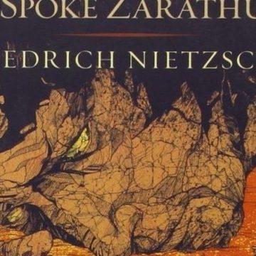 An Indic Reading of Nietzsche's Thus Spoke Zarathustra – Part I