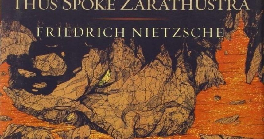 An Indic Reading of Nietzsche's Thus Spoke Zarathustra – Part I